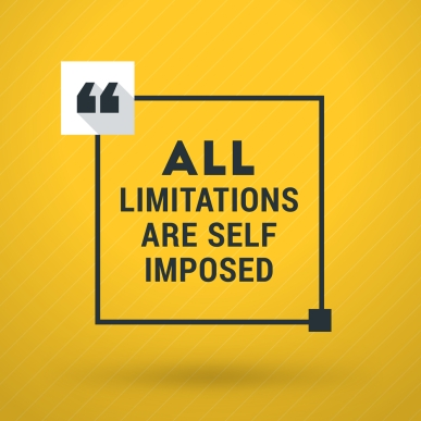 Inspirational and Motivational Typographic Quote Vector Poster Design. All limitations are self imposed. Vector Typographic Background Design